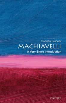 Machiavelli: A Very Short Introduction, Paperback