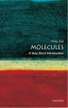 Molecules: A Very Short Introduction, Paperback