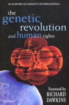 The Genetic Revolution and Human Rights : In Support of Amnesty International, Paperback