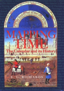 Mapping Time : The Calendar and its History, Paperback