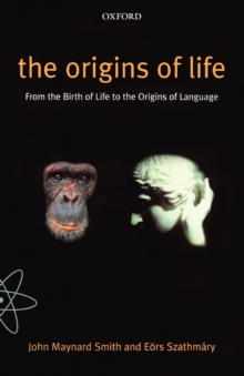 The Origins of Life : From the Birth of Life to the Origin of Language, Paperback