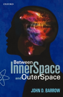 Between Inner Space and Outer Space : Essays on Science, Art, and Philosophy, Paperback