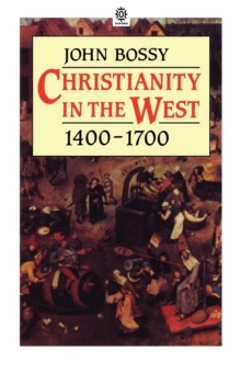 Christianity in the West 1400-1700, Paperback