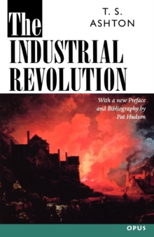 The Industrial Revolution, 1760-1830, Paperback