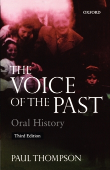 The Voice of the Past : Oral History, Paperback