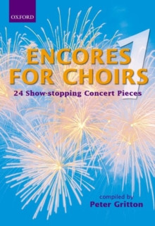 Encores for Choirs 1 : Vocal Score, Sheet music