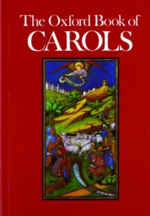 The Oxford Book of Carols : Vocal Score, Sheet music
