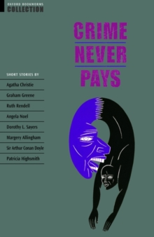 Oxford Bookworms Collection: Crime Never Pays, Paperback
