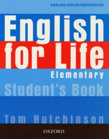 English for Life Elementary: Student's Book : General English Four-skills Course for Adults, Paperback Book
