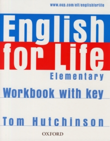 English for Life Elementary: Workbook with Key : General English Four-skills Course for Adults, Paperback