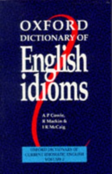 Oxford Dictionary of English Idioms: Paperback, Paperback