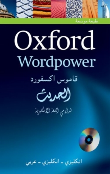 Oxford Wordpower Dictionary for Arabic-speaking Learners of English : A New Edition of This Highly Successful Dictionary for Arabic Learners of English, Mixed media product