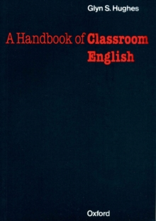 A Handbook of Classroom English, Paperback