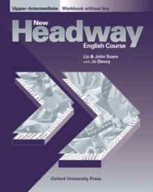 New Headway: Upper-Intermediate: Workbook (Without Key), Paperback Book