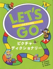 Let's Go Picture Dictionary: English-Japanese Edition : Pikuchaa Dikushonarai : Bairingaru Picture Dictionary, Paperback Book