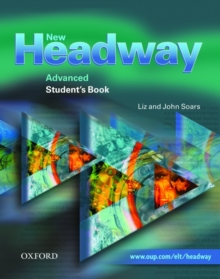 New Headway: Advanced: Student's Book : Six-Level General English Course Student's Book Advanced level, Paperback