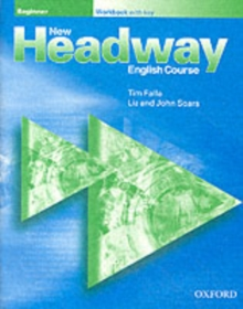 New Headway: Beginner: Workbook (with Key), Paperback