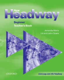 New Headway: Beginner: Teacher's Book, Paperback Book