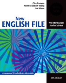 New English File Pre-Intermediate: Student's Book : Six-Level General English Course for Adults, Paperback