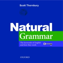 Natural Grammar : The Key Words of English and How They Work, Paperback Book