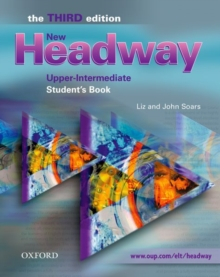 New Headway: Upper-Intermediate: Student's Book : Six-Level General English Course, Paperback Book
