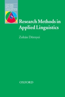 Research Methods in Applied Linguistics : Quantitative, Qualitative, and Mixed Methodologies, Paperback