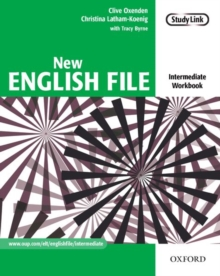 New English File: Intermediate: Workbook : Six-Level General English Course for Adults, Paperback Book