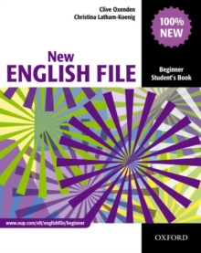 New English File: Beginner: Student's Book : Six-Level General English Course for Adults, Paperback