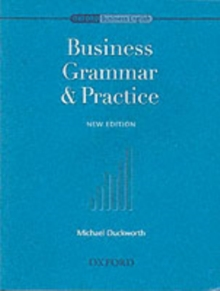 Oxford Business English: Business Grammar and Practice, Paperback