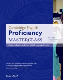 Cambridge English: Proficiency (CPE) Masterclass: Student's Book with Online Skills and Language Practice Pack : Master an Exceptional Level of English with Confidence, Paperback