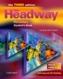 New Headway: Elementary : Student's Book A : Units 1-7, Paperback Book
