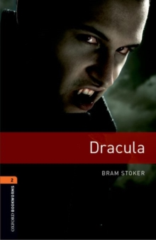 Oxford Bookworms Library: Level 2: Dracula : Fantasy and Horror, Paperback