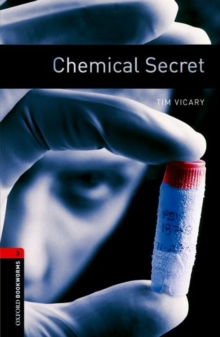 Oxford Bookworms Library: Level 3: Chemical Secret, Paperback