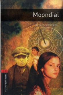 Oxford Bookworms Library: Moondial : Level 3, Paperback Book