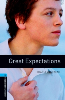 Oxford Bookworms Library: Stage 5: Great Expectations : 1800 Headwords, Paperback