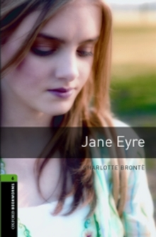 Oxford Bookworms Library: Stage 6: Jane Eyre, Paperback