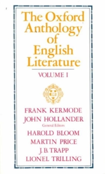 The Oxford Anthology of English Literature. Vols. 1-3, Paperback