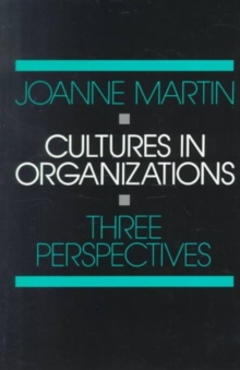 Cultures in Organizations : Three Perspectives, Paperback