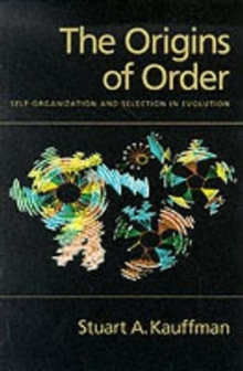 The Origins of Order : Self Organization and Selection in Evolution, Paperback Book