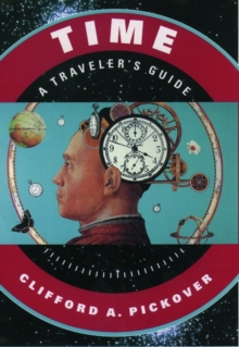 Time: A Traveler's Guide, Paperback