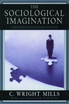The Sociological Imagination, Paperback