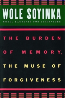The Burden of Memory, the Muse of Forgiveness, Paperback Book