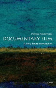 Documentary Film: A Very Short Introduction, Paperback