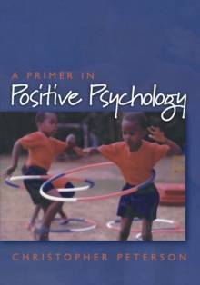 A Primer in Positive Psychology, Paperback Book