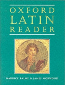 Oxford Latin Course: Oxford Latin Reader, Paperback Book