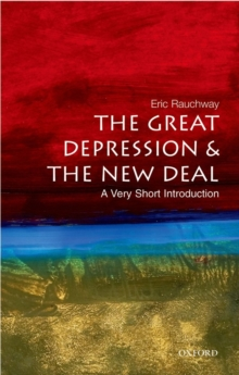 The Great Depression and New Deal: A Very Short Introduction, Paperback