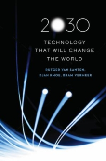 2030 : Technology That Will Change the World, Hardback Book
