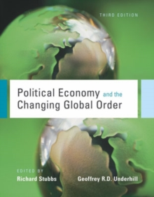 Political Economy and the Changing Global Order, Paperback Book