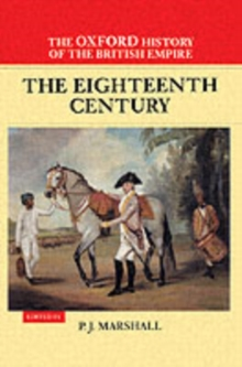 The Oxford History of the British Empire : The Eighteenth Century Volume II, Hardback Book