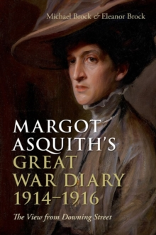 Margot Asquith's Great War Diary 1914-1916 : The View from Downing Street, Hardback